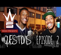 "WSHH Presents ""Questions"" Episode 2 Starring Special Guest DC Young Fly"