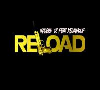 """YelaWolf & Kaleb D """"ReLoad"""" [Audio]"""