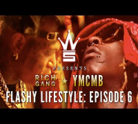 """YMCMB - Rich Gang - Flashy Lifestyle"" Episode 6 (Young Thug Birthday Takeover)"