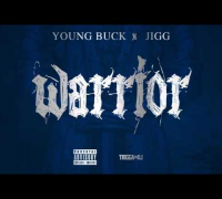 "Young Buck & Jigg - ""Warrior"" [Audio]"