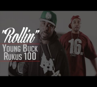 "Young Buck ""Rollin"" Feat. Rukus 100 [Official Video]"
