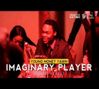 "Young Money Yawn - ""Imaginary Player"" (music video)"