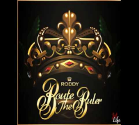 Young Roddy - The Come Up [Route The Ruler Mixtape]