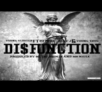 Young Scooter - Disfunction ft. Future, Juicy J & Young Thug