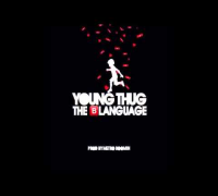 Young Thug - The Blanguage (New 2014) @Drake - The Language (Remix )