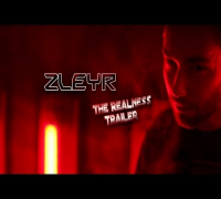 ZLEYR - The Realness [Trailer 2014 HD]